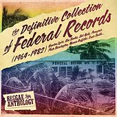 Reggae Anthology: The Definitive Collection of Federal Records by Various Artists