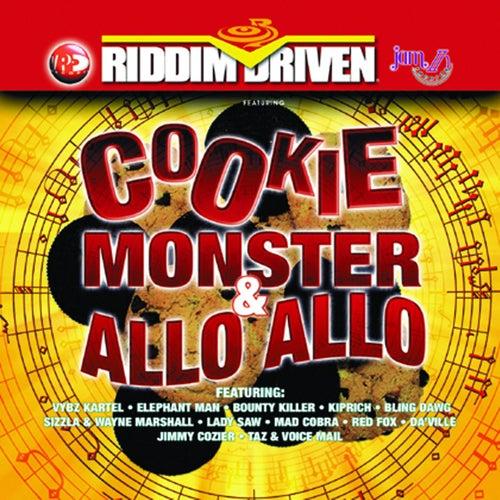 Riddim Driven: Cookie Monster & Allo Allo von Various Artists