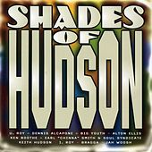 Play & Download Shades of Hudson by Various Artists | Napster
