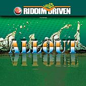 Play & Download Riddim Driven: All Out by Various Artists | Napster
