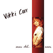 Play & Download Cosas Del Amor by Vikki Carr | Napster