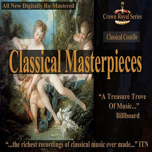 Classical Cestello - Classical Masterpieces by Various Artists