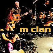 Sin Enchufe by M-clan