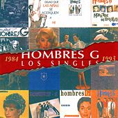 Play & Download Los Singles by Hombres G | Napster