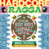 Play & Download Hardcore Ragga by Various Artists | Napster