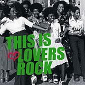 Play & Download This Is Lovers Rock by Various Artists | Napster