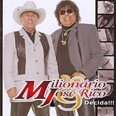 Play & Download Decida by Milionário e José Rico | Napster