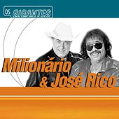 Play & Download Gigantes by Milionário e José Rico | Napster