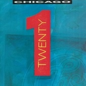 Chicago TWENTY 1 [2010 Expanded & Remastered] by Chicago