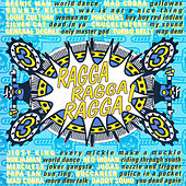 Play & Download Ragga Ragga Ragga 3 by Various Artists | Napster