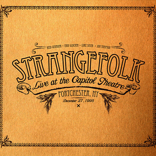 Play & Download Live at the Capitol Theatre Port Chester, NY 12/27/98 by Strangefolk | Napster