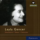 Leyla Gencer : Arias by Leyla Gencer