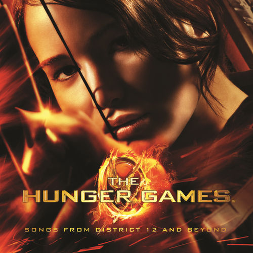 Play & Download The Hunger Games: Songs From District 12 And Beyond by Various Artists | Napster