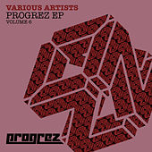 Progrez EP - Volume 6 by Various Artists