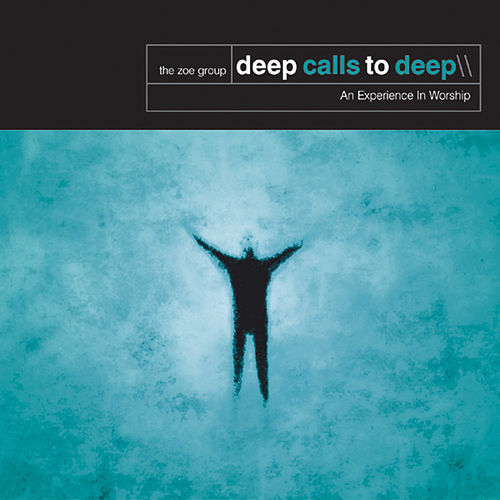 Play & Download Deep Calls To Deep by The ZOE Group | Napster