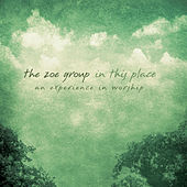 Play & Download In This Place by The ZOE Group | Napster