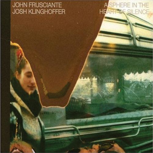 Play & Download A Sphere in the Heart of Silence by John Frusciante | Napster