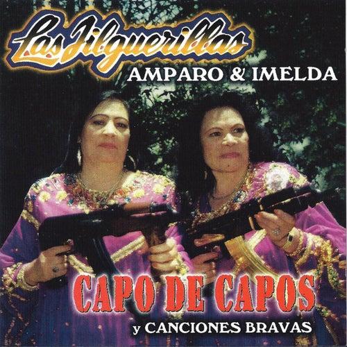 Play & Download Capo De Capos y Canciones Bravas by Las Jilguerillas | Napster