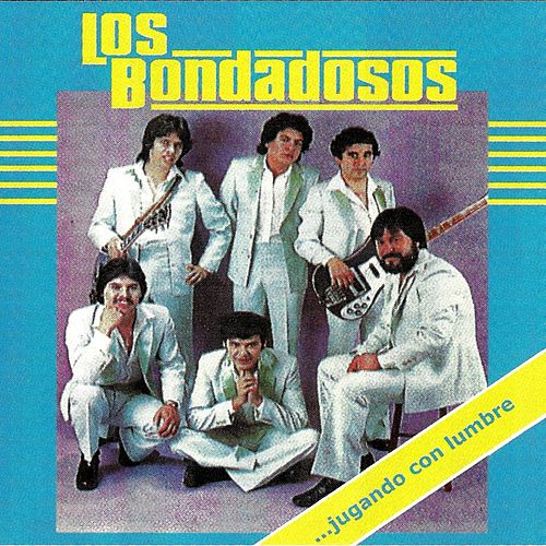 Play & Download Jugando Con Lumbre by Los Bondadosos | Napster
