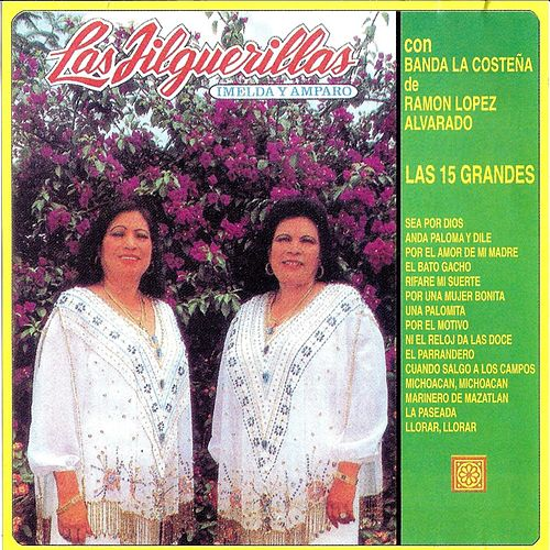 Play & Download Las Quince Grandes by Las Jilguerillas | Napster