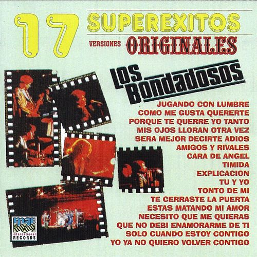 Play & Download 17 Superexitos Originales by Los Bondadosos | Napster