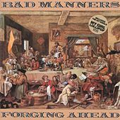 Forging Ahead by Bad Manners