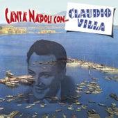 Canta Napoli con... Claudio Villa by Claudio Villa