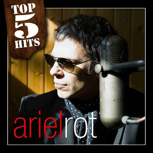 Play & Download TOP5HITS Ariel Rot by Ariel Rot | Napster