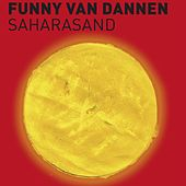Saharasand by Funny Van Dannen