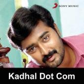 Play & Download Kadhal Dot Com by Various Artists | Napster