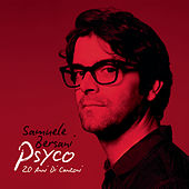 Play & Download Psyco - 20 anni di canzoni by Samuele Bersani | Napster