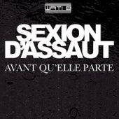 Avant qu'elle parte by Sexion D'Assaut
