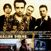 Play & Download Black Milk by Gallon Drunk | Napster
