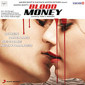 Play & Download Blood Money by Various Artists | Napster