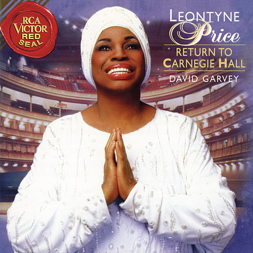 Leontyne Price - Return to Carnegie Hall by Leontyne Price