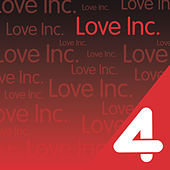Play & Download Four Hits: Love Inc. by Love Inc. | Napster