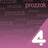Play & Download Four Hits: Prozzak by Prozzak | Napster