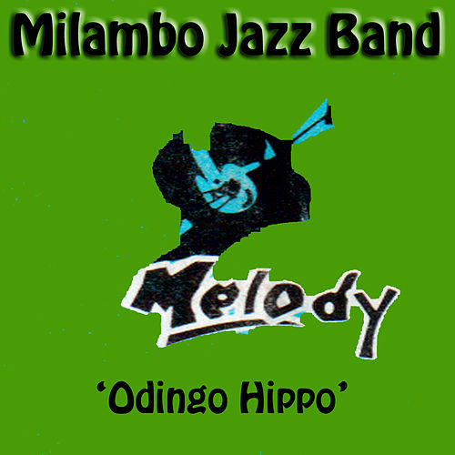 Odingo Hippo by Milambo Jazz Band