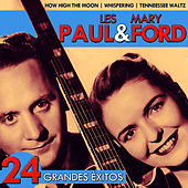 Play & Download Les Paul & Mary Ford. 24 Grandes Éxitos by Les Paul | Napster