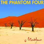 Madhur by The Phantom Four