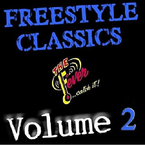 Play & Download Freestyle Classics-Volume 2 by Various Artists | Napster