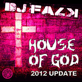 Play & Download House of God (2012 Update) by DJ Falk | Napster