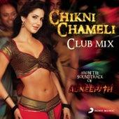 Chikni Chameli by Shreya Ghoshal