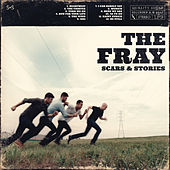 Scars & Stories by The Fray
