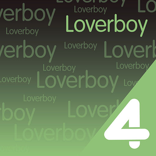 Play & Download Four Hits: Loverboy by Loverboy | Napster
