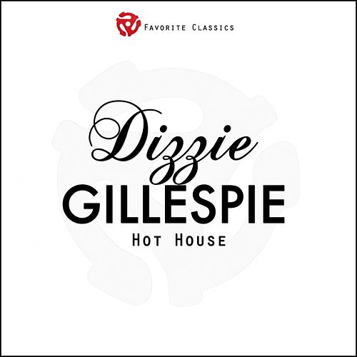 Hot House by Dizzy Gillespie