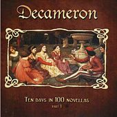 Play & Download Decameron - Ten Days in 100 Novellas (Pt. 1) by Various Artists | Napster