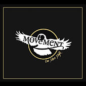 Play & Download One More Night by The Movement | Napster