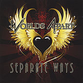 Play & Download Separate Ways by Worlds Apart | Napster