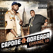 Play & Download Channel 10 by Capone-N-Noreaga | Napster